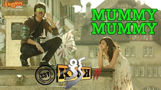 Mummy Mummy Video Song | KICK 2 | Raviteja | Rakul Preet Singh | Thaman