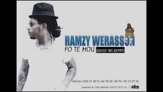 RAMZY WERRASON    FO TE MOU ( skelewu remix)