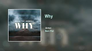 Ben Pol - Why Official Song (Audio)