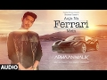 AAJA NA FERRARI MEIN (Full Audio Song) | Armaan Malik |  Amaal Mallik | T-Series