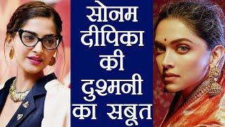 Sonam Kapoor is JEALOUS & INSECURE with Deepika Padukone; DELETES her video | FilmiBeat