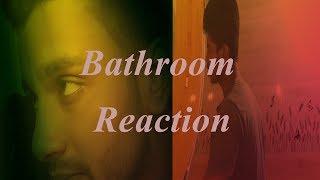 Bathroom Reaction ll বাথরুম রিয়েকশন ll Short flim ll Bangla New Funny - 2017