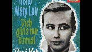 Hello Mary Lou - René Kollo