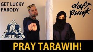 Pray Tarawih - Daft Punk Muslim Parody (Get Lucky)