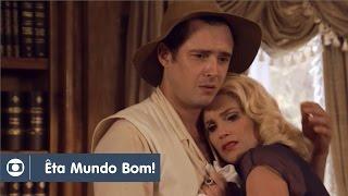 Êta Mundo Bom!: capítulo 78 da novela, sábado, 16 de abril, na Globo