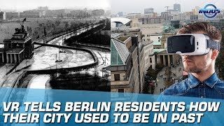 VR Tells Berlin Residents How Their City Used To Be In Past | Indus News