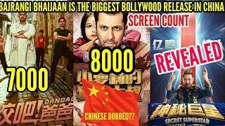 BAJRANGI BHAIJAAN BEATS THE SCREEN COUNT OF DANGAL & SECRET SUPERSTAR IN CHINA | CHINESE DUBBED ??
