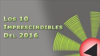 Expresión Latina: Los 10 Imprescindibles del 2016
