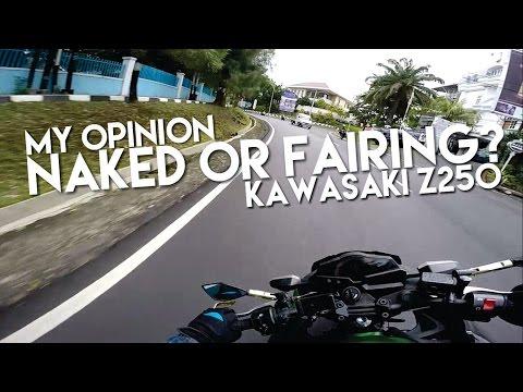 NAKED atau FAIRING? on Kawasaki Z250
