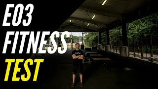 The EO3 Fitness Test