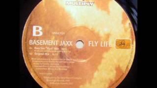 Basement Jaxx Fly Life (Original Mix)