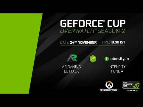 GeForce Cup: Overwatch Season 2 | AR Gaming Asylum Cuttack vs Intencity Pune A | Group C