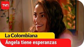 Ángela no pierde las esperanzas | La Colombiana - T1E30
