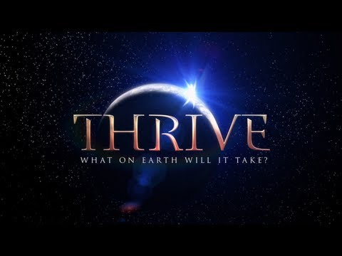 Official Movie THRIVE What On Earth Will It Take