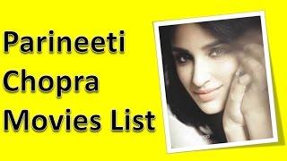 Parineeti Chopra Movies List
