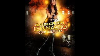 LET'S NACHO SEXY REMIX -  2017 DJ SHIREEN ll NUCLEYA ll BADSHAH ll REMIX ll ALIA BHATT