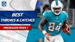 Best Throws & Catches of Preseason Week 1 | NFL Preseason Highlights