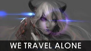 「AMV」Anime mix- We travel Alone