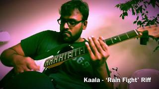 Rain Fight (Guitar riff) - Kaala | Rajinikanth | Jhanu | Santhosh Narayanan