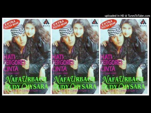 Nafa Urbach Rudy Chysara Hati Tergores Cinta 1996 Full Album
