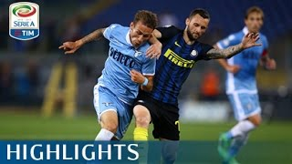 Lazio - Inter - 1-3 - Highlights - Giornata 37 - Serie A TIM 2016/17