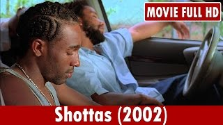 Shottas (2002) Movie ** Ky-Mani Marley, Spragga Benz, Louie Rankin