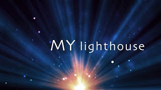 My Lighthouse with lyrics (Rend Collective)