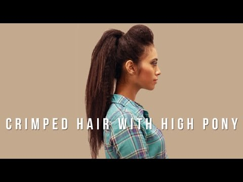 How to: Crimped Hair with High Pony