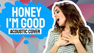 Honey, I'm Good - Andy Grammer (Official Music Video Cover by Andy Scalise ft. Ciara Rae)