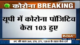 Total number of Corona positive cases in U.P reach 103