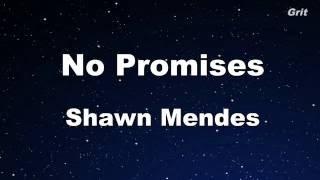 No Promises - Shawn Mendes Karaoke 【No Guide Melody】 Instrumental