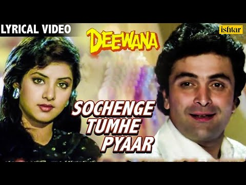 Xxx Mp4 Sochenge Tumhe Pyar Lyrical Video Deewana Rishi Kapoor Divya Bharti 90 S Best Romantic Song 3gp Sex