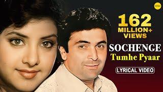 Sochenge Tumhe Pyar- Lyrical Video | Deewana | Rishi Kapoor, Divya Bharti | 90's Best Romantic Song