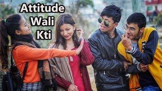 Attitude Wali Kti|Nepali Comedy Video|Risingstar Nepal