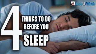 4 Things To Do Before You Sleep ᴴᴰ | *Must Watch*