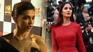 Deepika Padukone Proud Of Katrina Kaif | Cannes 2015