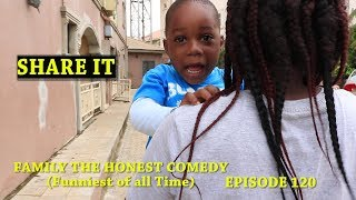 SHARE IT (Family The Honest Comedy) (Episode 120)