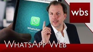 Gefahren durch WhatsApp Web | Rechtsanwalt Christian Solmecke
