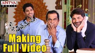 S/o Satyamurthy Making Full Video -  Trivikram,Allu Arjun,Samantha