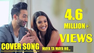 Maya Ta Maya Ho (Cover) Priyanka Karki Featuring Ayushman DS Joshi