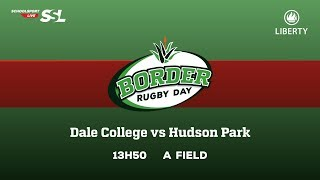 Dale College XV vs Hudson Park XV, 17 March 2018