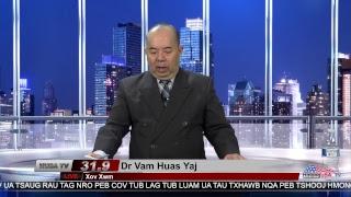 Xov Xwm nrog Dr. Vam Huas Yaj 4-11-2017