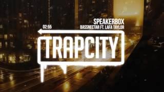 Bassnectar - Speakerbox Ft. Lafa Taylor [F8]