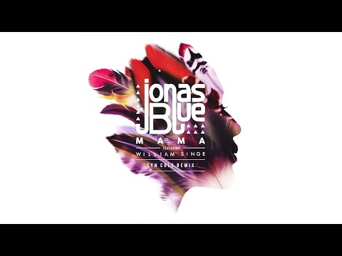 Download Jonas Blue - Mama (Syn Cole Remix) ft. William Singe