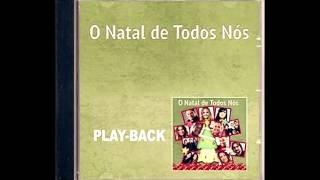 Quatro Por Um - ALEGRIA DE NATAL - PlayBack