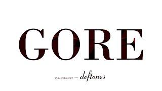Deftones - Gore | Lyrics 1080p