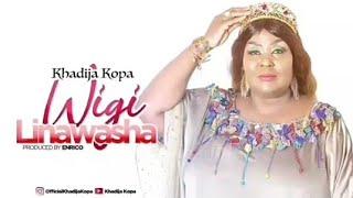 KHADIJA KOPA - WIGI LINAWASHA ( Official Audio )