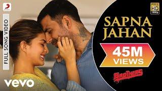 Sapna Jahan - Brothers | Akshay Kumar | Jacqueline Fernandez