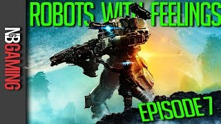 Titanfall 2 Funny Moments - Robots with Feelings TNG Episode 7