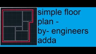 AutoCAD 2D Basics - Tutorial to draw a simple floor plan...2017